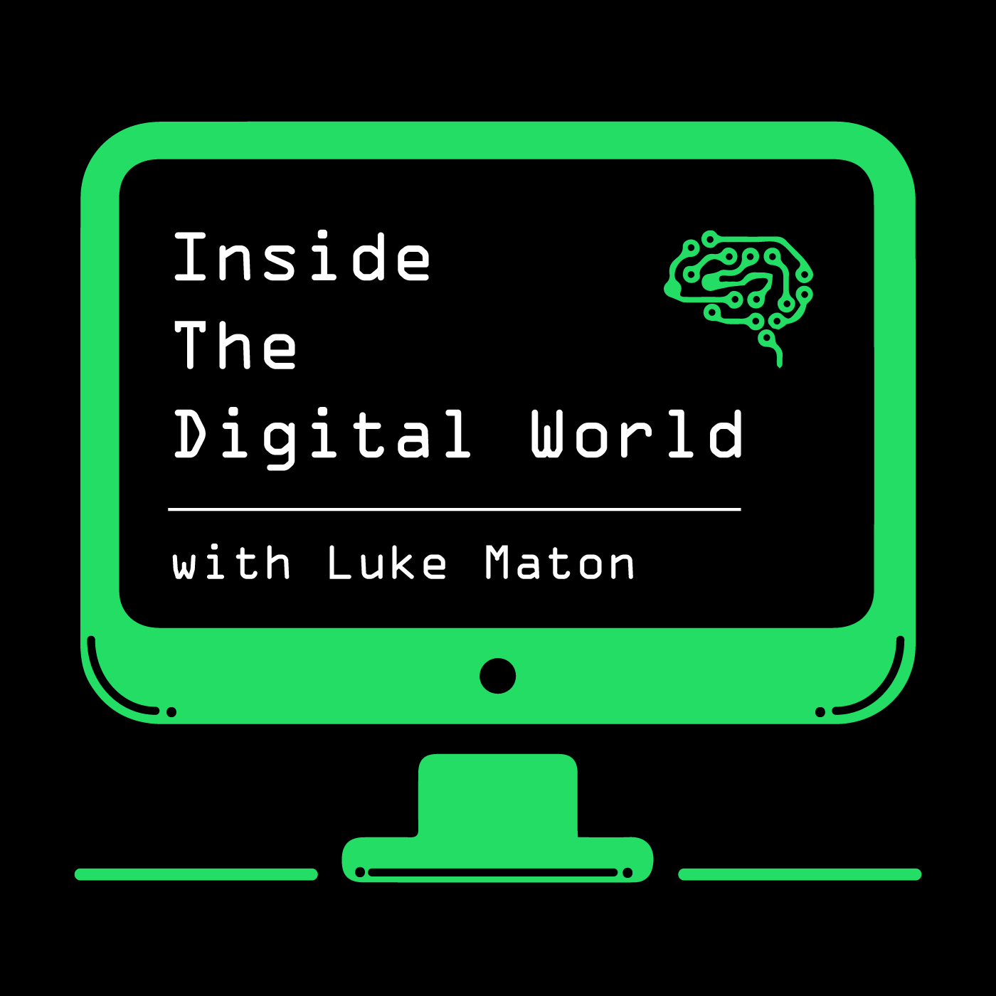 Inside The Digital World with Luke