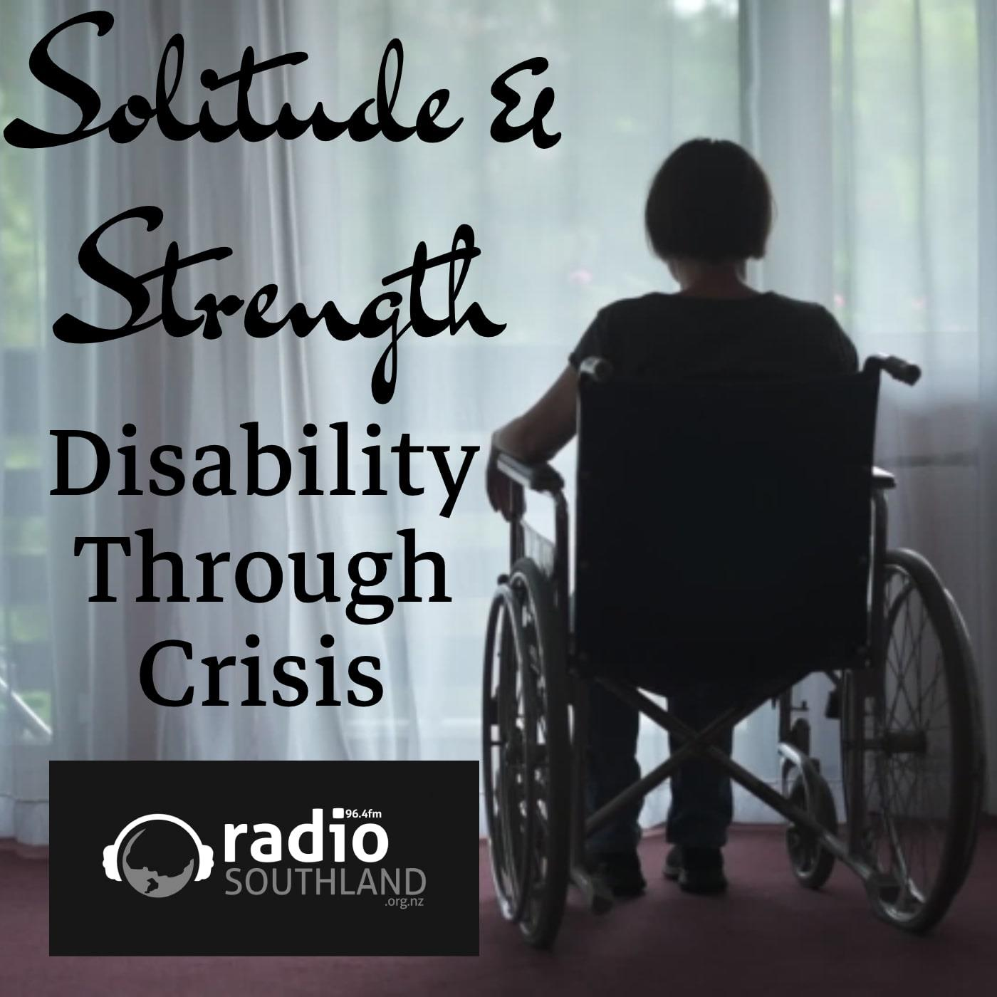 Solitude and Strength: Disability Through Crisis - Rach Bailey