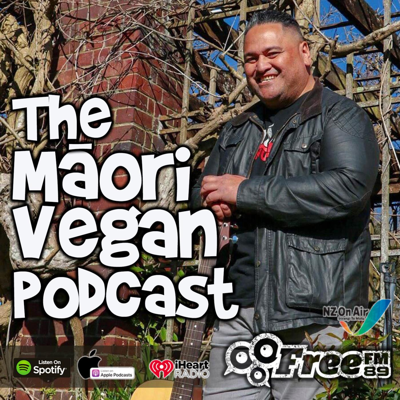 The Māori Vegan Podcast