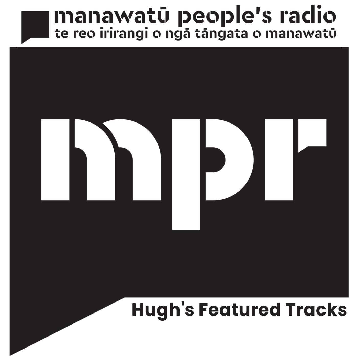 Hugh's Featured Tracks 20-07-2018