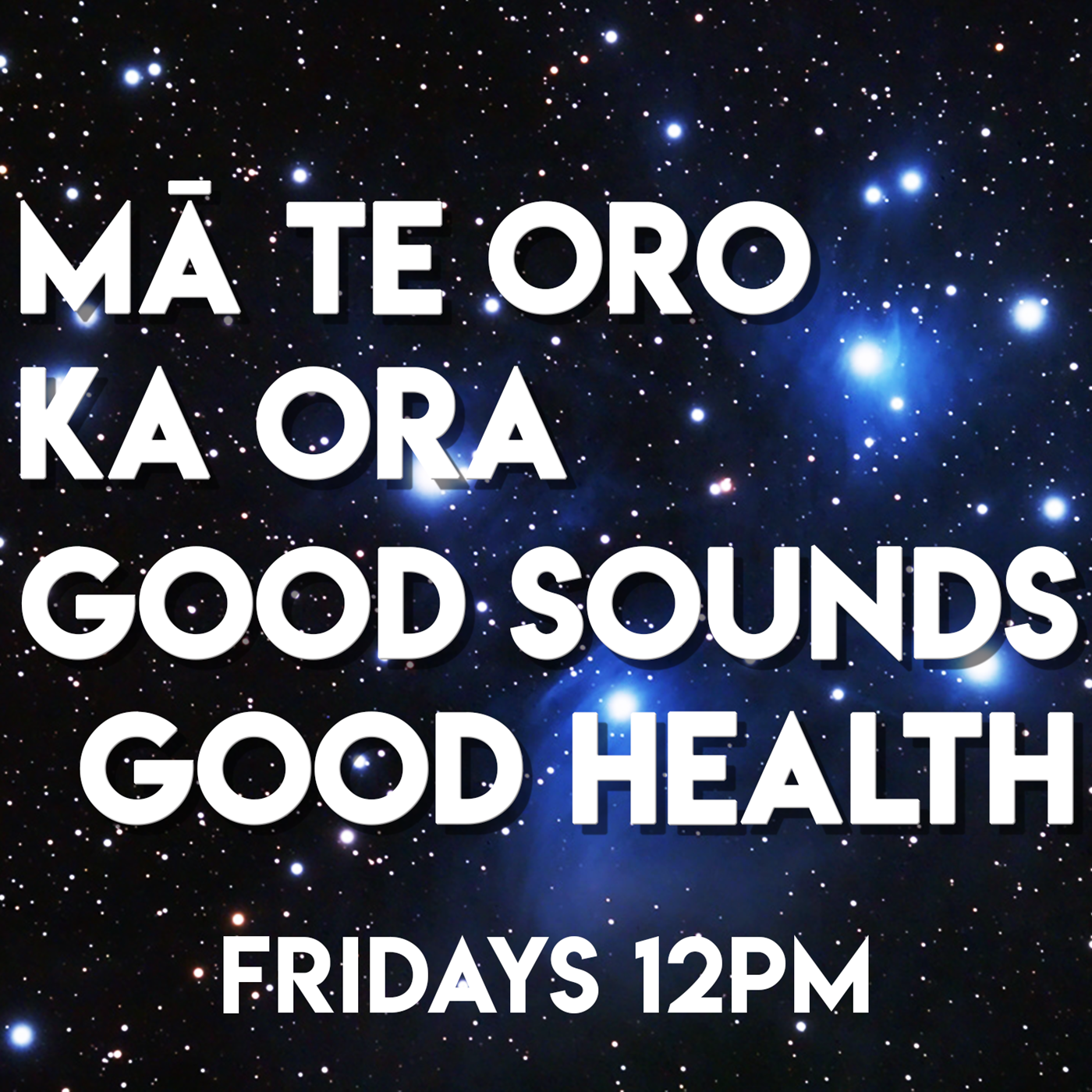 Ma Te Oro Ka Ora - Good Sounds, Good Health