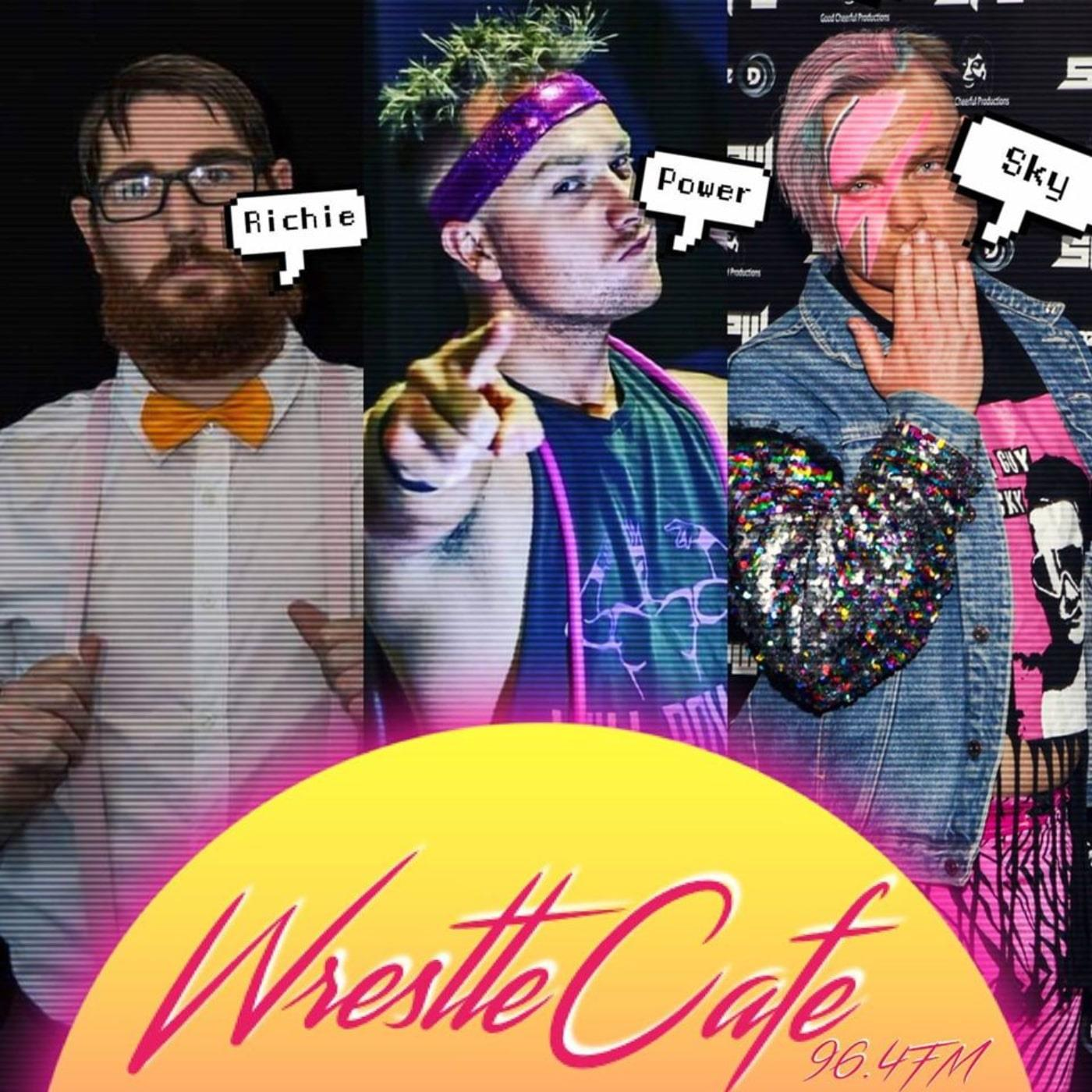 WrestleCafe - Richie, Power, and Sky